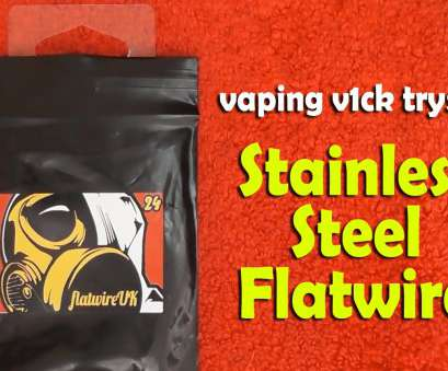 vape wire gauge calculator v1ck tries Stainless Steel Flat Wire. vaping v1ck Vape Wire Gauge Calculator Simple V1Ck Tries Stainless Steel Flat Wire. Vaping V1Ck Collections