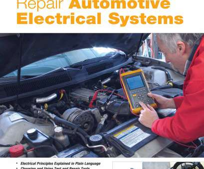 Vehicle Electrical Wiring Brilliant How To Diagnose, Repair Automotive Electrical Systems (Motorbooks Workshop): Tracy Martin: 8601404402180: Amazon.Com: Books Galleries