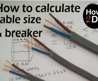 what size electrical wire do i need Cable size Circuit breaker, size, to calculate What cable What Size Electrical Wire Do I Need Practical Cable Size Circuit Breaker, Size, To Calculate What Cable Galleries