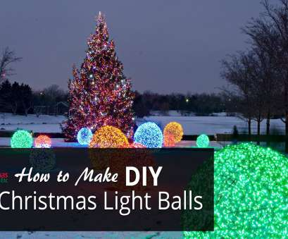 wire ball christmas lights How to Make Christmas Light Balls Wire Ball Christmas Lights Fantastic How To Make Christmas Light Balls Ideas