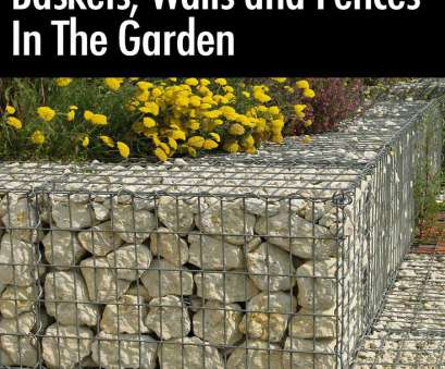 wire mesh baskets retaining walls Gabion Wall, Baskets,, Fences, To, Them In, Garden Wire Mesh Baskets Retaining Walls Creative Gabion Wall, Baskets,, Fences, To, Them In, Garden Photos