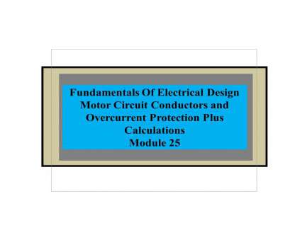 wire size calculator for electric motor FE Design, 25 Motor Overcurrent Protection, Wire Size Final Pages, 28, Text Version, FlipHTML5 Wire Size Calculator, Electric Motor Nice FE Design, 25 Motor Overcurrent Protection, Wire Size Final Pages, 28, Text Version, FlipHTML5 Images