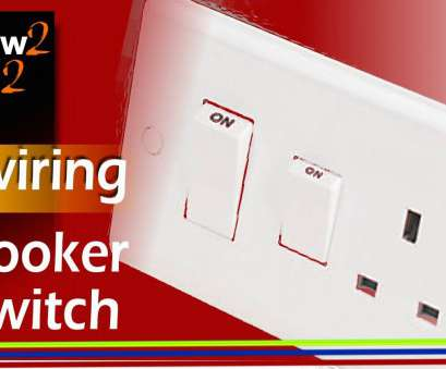 wiring a cooker switch with socket Wiring cooker switch, to connect install cooker control switch unit Wiring A Cooker Switch With Socket Top Wiring Cooker Switch, To Connect Install Cooker Control Switch Unit Solutions