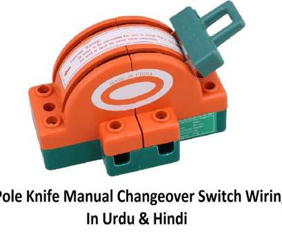wiring a knife switch 2 Pole Knife Switch 100A || Manual Changeover Switch Wiring In Urdu & Hindi Wiring A Knife Switch Simple 2 Pole Knife Switch 100A || Manual Changeover Switch Wiring In Urdu & Hindi Pictures