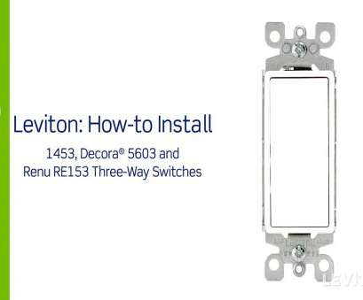 wiring a switch 3 way Leviton Presents:, to Install a Three-Way Switch Wiring A Switch 3 Way Cleaver Leviton Presents:, To Install A Three-Way Switch Collections