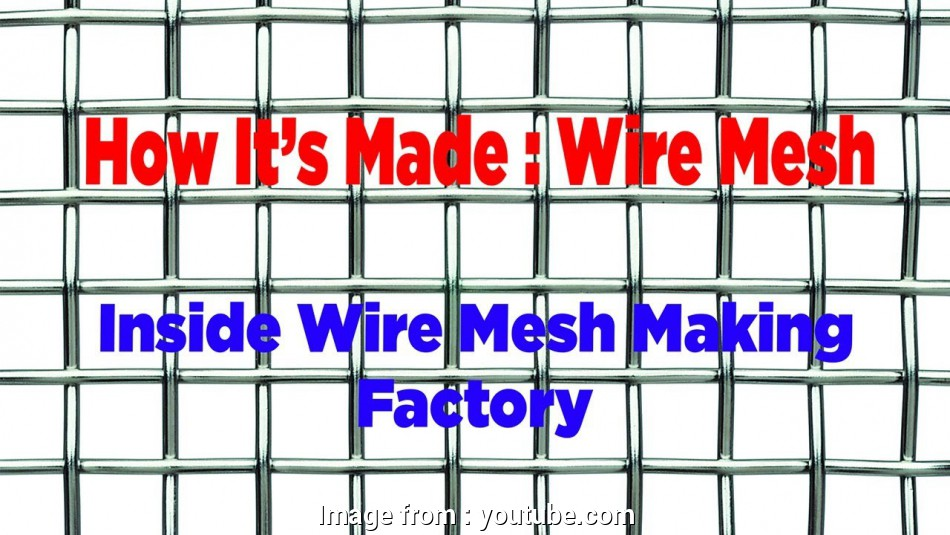 woven wire mesh manufacturing process How It's Made, Welded Wire Mesh, Chain Link Fencing Manufacturing 13 New Woven Wire Mesh Manufacturing Process Images