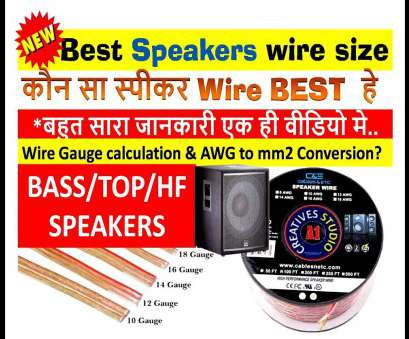18 gauge wire in mm2 कौन सा स्पीकर Wire SIZE BEST हे, BASS/TOP/HF SPEAKERS 18 Gauge Wire In Mm2 Popular कौन सा स्पीकर Wire SIZE BEST हे, BASS/TOP/HF SPEAKERS Images