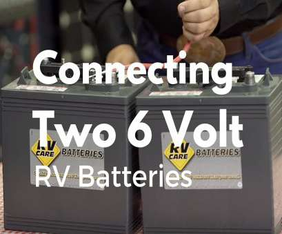 6 volt wire gauge How to Connect, 6 Volt RV Batteries 6 Volt Wire Gauge Best How To Connect, 6 Volt RV Batteries Solutions