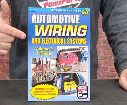 automotive wiring and electrical systems «CarTech Book Automotive Wiring, Electrical Systems Volume 2: Projects» video Automotive Wiring, Electrical Systems Practical «CarTech Book Automotive Wiring, Electrical Systems Volume 2: Projects» Video Photos