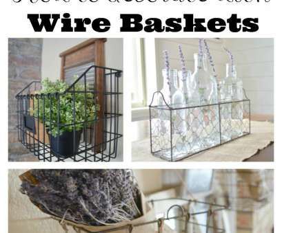 farmhouse wire basket shelves Farmhouse Style: Decorating with Wire Baskets, Little Vintage Nest Farmhouse Wire Basket Shelves Most Farmhouse Style: Decorating With Wire Baskets, Little Vintage Nest Pictures