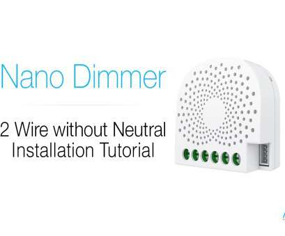 home automation light switch without neutral wire Aeotec Z-Wave: Nano Dimmer tutorial, 2 wire / without neutral installation Home Automation Light Switch Without Neutral Wire Best Aeotec Z-Wave: Nano Dimmer Tutorial, 2 Wire / Without Neutral Installation Galleries