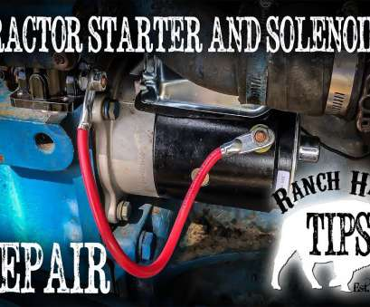 International 8600 Starter Wiring Diagram Top Tractor Starter, Starter Solenoid Replacement, Ranch Hand Tips Collections