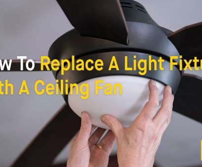 replacing a light fixture with a ceiling fan Replace Ceiling, With Light Fixture Best Flush Mount Ceiling Light Drop Ceiling Lighting 10 Most Replacing A Light Fixture With A Ceiling Fan Ideas