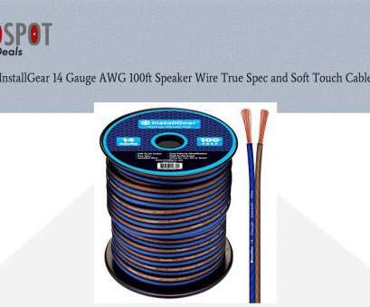 speaker wire gauge thickness Buy InstallGear 14 Gauge, 100ft Speaker Wire True Spec, Soft Touch Cable Speaker Wire Gauge Thickness Nice Buy InstallGear 14 Gauge, 100Ft Speaker Wire True Spec, Soft Touch Cable Collections