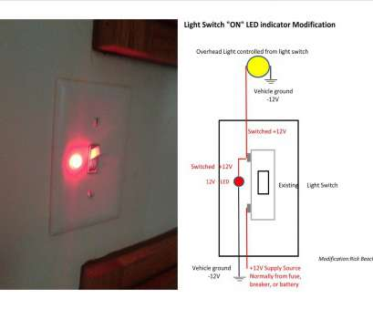 switch with indicator light wiring TOPONAUTIC Outdoor News-Events-Recipes:, DIY Corner: LED 8 Brilliant Switch With Indicator Light Wiring Collections