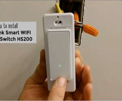 wiring a tp link smart switch How to install TP-LINK HS200 Smart WIFI Light Switch, video, #diy # smartswitch 10 Cleaver Wiring A Tp Link Smart Switch Galleries